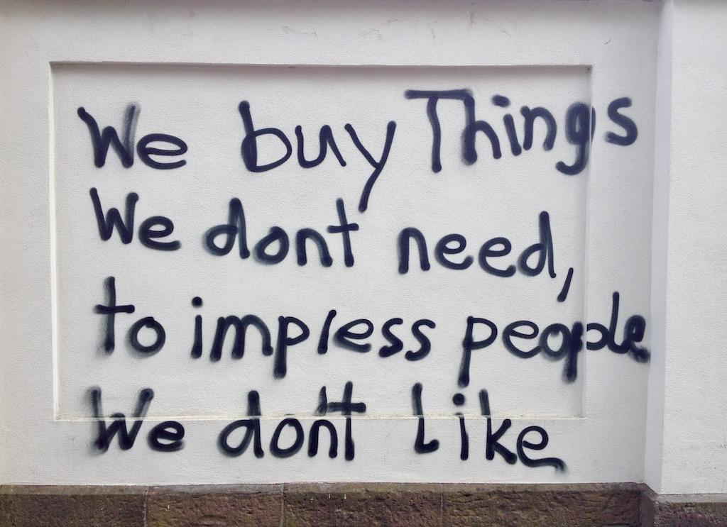 Graffiti We buy things we don´t need